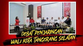 Debat Penjaringan Calon Wali Kota Pilkada Tangerang Selatan 2020