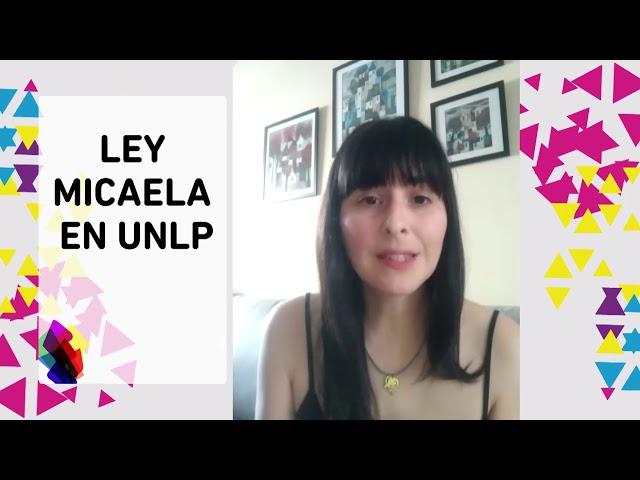 NOTICIAS UNLP- LEY MICAELA EN UNLP