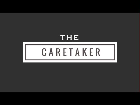 """The Caretaker"" (Found footage horror film) (2017)"