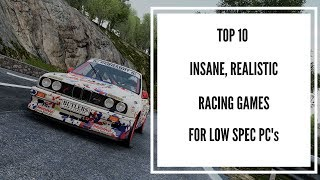Top 10 Realistic Racing Games for Low Spec PC!!! (2017)