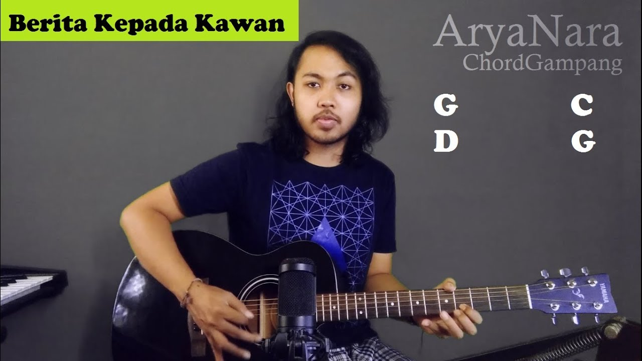 Chord Gampang Berita Kepada Kawan Ebiet G Ade By Arya Nara Tutorial Gitar Untuk Pemula Youtube