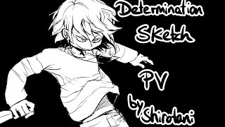 【Undertale】 Determination ft. Djsmell and Lollia - Sketch PV