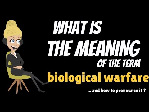 What is BIOLOGICAL WARFARE? What does BIOLOGICAL WARFARE mean? BIOLOGICAL WARFARE meaning