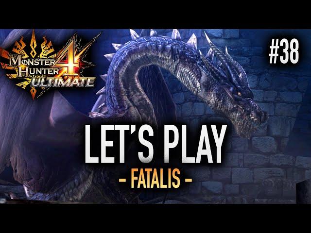 LE FATALIS - #38 Let's Play MH4U HD