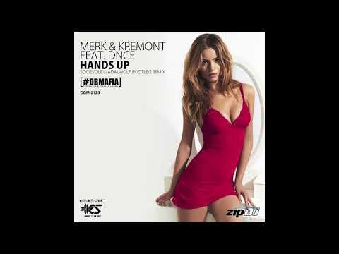 Merk & Kremont feat. DNCE - Hands Up (Socievole & Adalwolf Bootleg Remix)