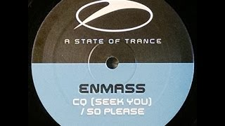 {Vinyl} Enmass - CQ (Seek You)
