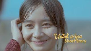 Download Lagu UNTUK APA - SHORT STORY mp3