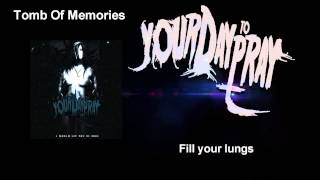 Your Day To Pray - Tomb Of Memories