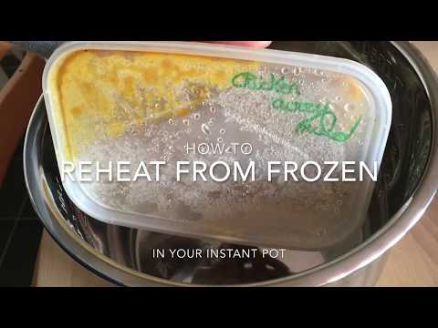 How To Reheat Food From Frozen In The Instant Pot