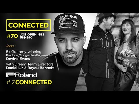 Connected 70 | Devine Evans plus DreamTeam Directors | Grind