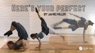 Here's Your Perfect by Jamie Miller / Kylie Lim Choreography
