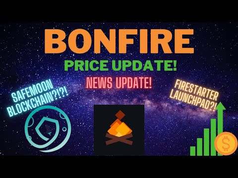 BONFIRE PRICE UPDATE 🔥 DAILY NEWS REPORT 🔥 SAFEMOON AMA UPDATE 🚀 SAFEMOON BLOCKCHAIN 🚀