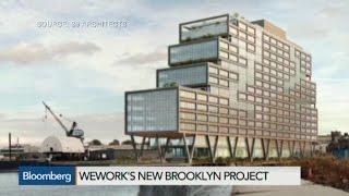 WeWork Bets Big on Brooklyn
