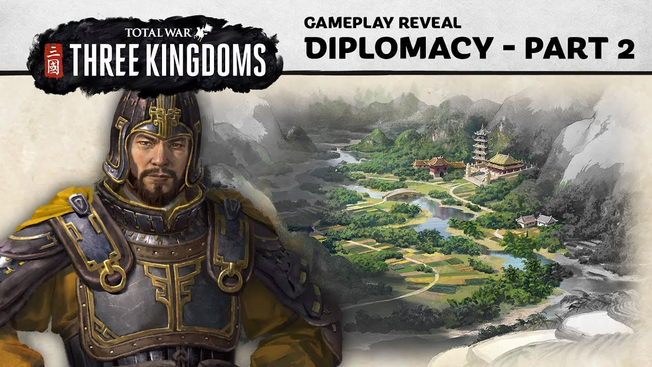 Total War: THREE KINGDOMS - Diplomacy Gameplay Reveal (Part 2)