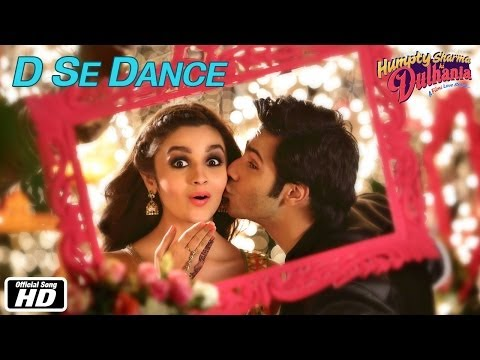 D Se Dance | Official Song | Humpty Sharma Ki Dulhania | Varun Dhawan, Alia Bhatt