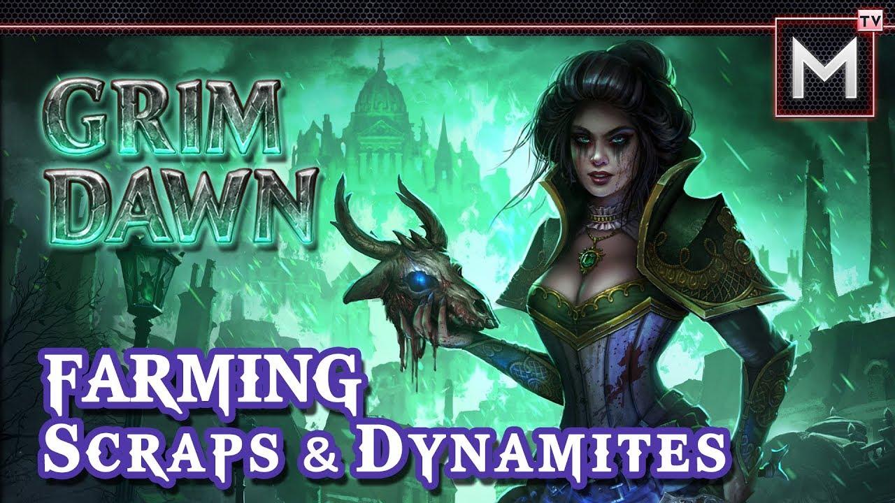 How to Farm Scraps & Dynamites - Grim Dawn (AoM)