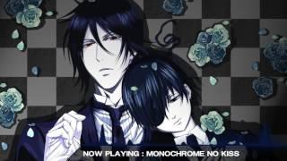「Nightcore」- Monochrome No Kiss [Kuroshitsuji / Black Butler]