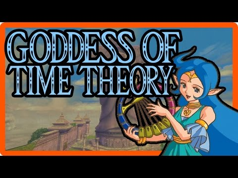 Zelda Theory: WHO is the Goddess of Time?!
