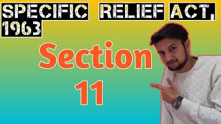 section 11 Specific Relief Act, 1963 || Lecture || in Hindi || SP of Contracts related to Trusts ||