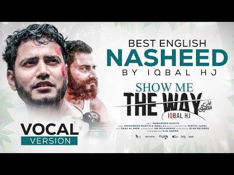 Show Me The Way Iqbal HJ