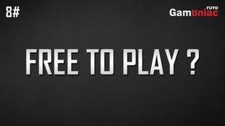 [TUTO] Définition : qu'est-ce que le Free to Play ?
