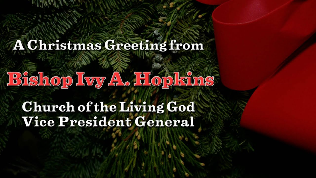 Christmas greeting from bishop ivy a hopkins youtube christmas greeting from bishop ivy a hopkins m4hsunfo Image collections