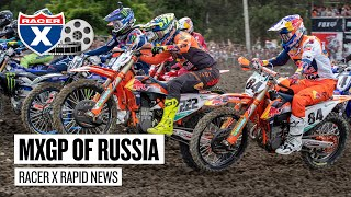 Key Takeaways From the MXGP of Russia   Racer X Rapid News