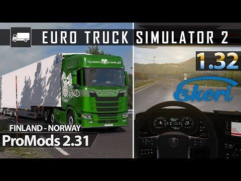 ETS2 1 32 - ProMods 2 31 - Scania S500 - Ekeri Trailer - Finland to Norway  Amazing Mountain Drive