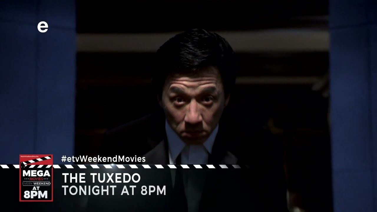 THE TUXEDO I 8PM I only on etv I YOUR NUMBER ONE DESTINATION FOR MOVIES