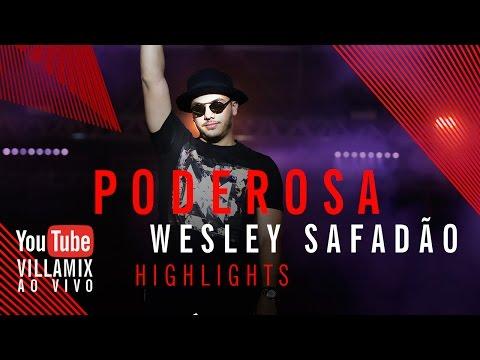 Poderosa - Wesley Safadão - Villa Mix Festival Goiânia