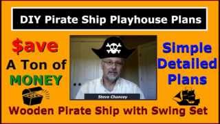 How To Build A Diy Wooden Pirate Ship Playhouse With Swing Set Plans