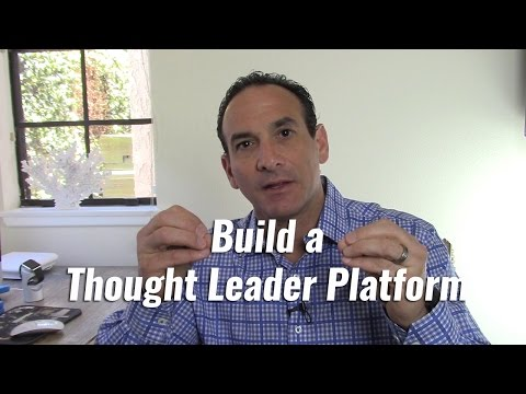 Build a Thought Leader Platform