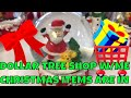 //🎁Dollar Tree 🎁Shop W/Me//New 🎅🎄🤶Items are in//