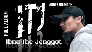 Download Lagu Full album lagu Ibnu the Jenggot || Repperberfaedah mp3