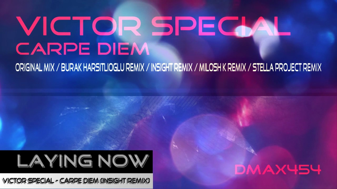 Victor Special Carpe Diem Insight Remix Uplifting Trance Youtube Video Camera Switcher Max454