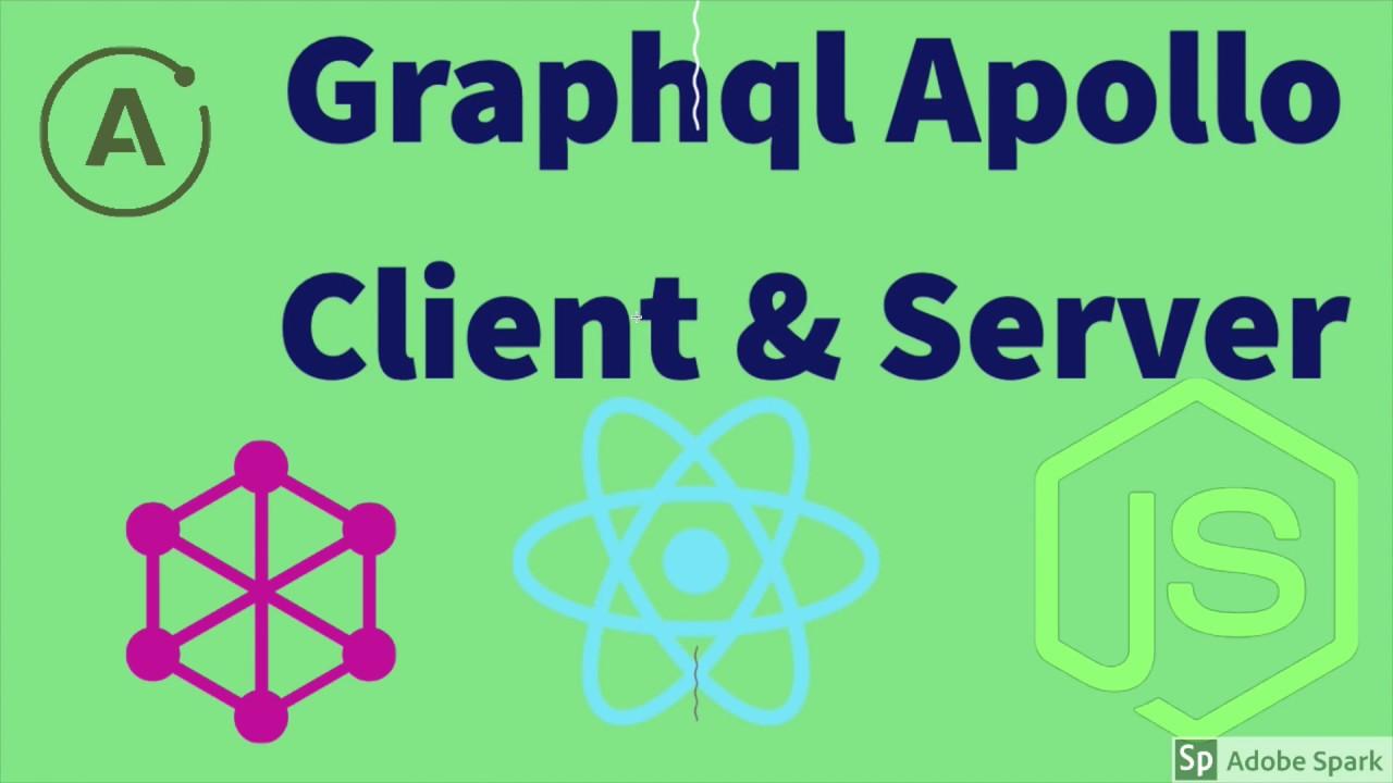 Graphql Apollo Client & Server (React Graphql Client and Node JS Server) Webinar