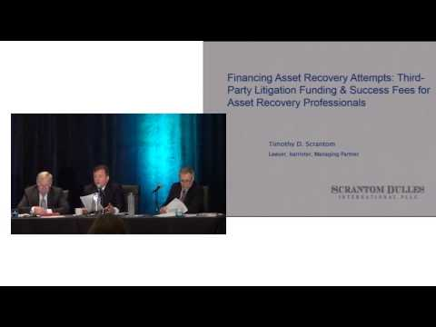 Financing Asset Recovery Attempts: Third-Party Litigation Funding & Success Fees