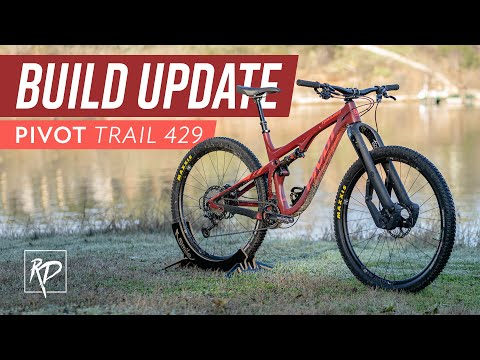 Build Update: Pivot Cycles Trail 429