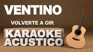 Baixar Ventino - Volverte a oír (Karaoke)