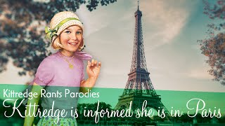 Kittredge is informed she is in Paris.