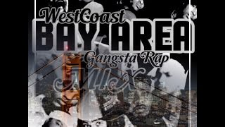 West Coast ✦BAY AREA Gangsta Rap✦MIX #3