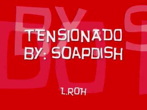 Tensionado - Soapdish
