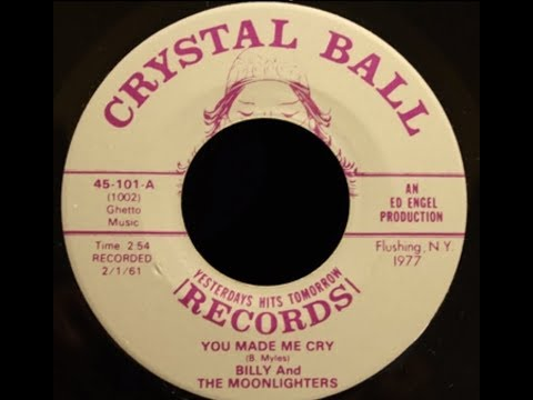 Billy and The Moonlighters  You Made Me Cry 1961 Doo Wop Gold