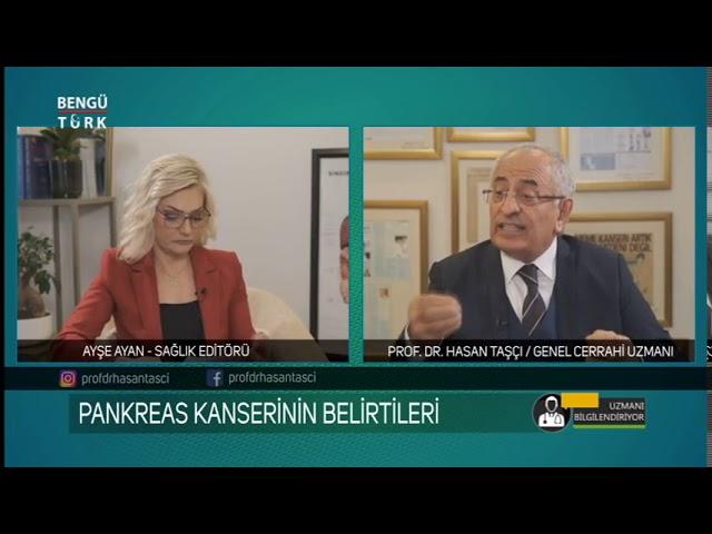 Pankreas Kanserinin Belirtileri Nelerdir? Prof. Dr. Hasan Taşçı bilgilendiriyor...