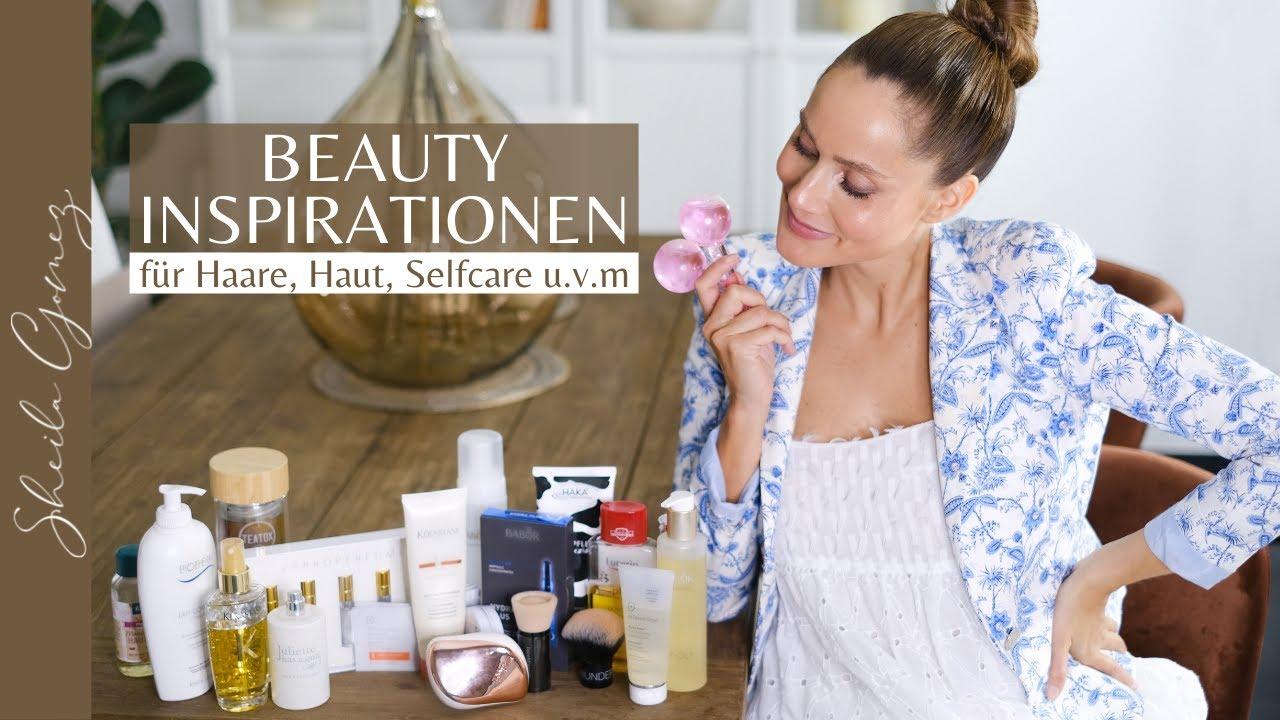 BEAUTY INSPIRATIONEN | Für schöne Haare, strahlende & reine Haut, Selfcare u.v.m | Sheila Gomez