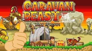 Free Game Tip - Caravan Beast