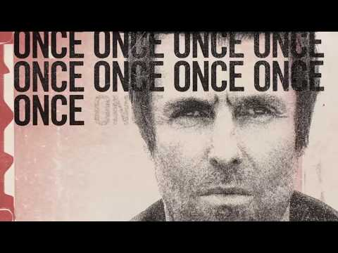 Liam Gallagher - Once (Lyric Video)