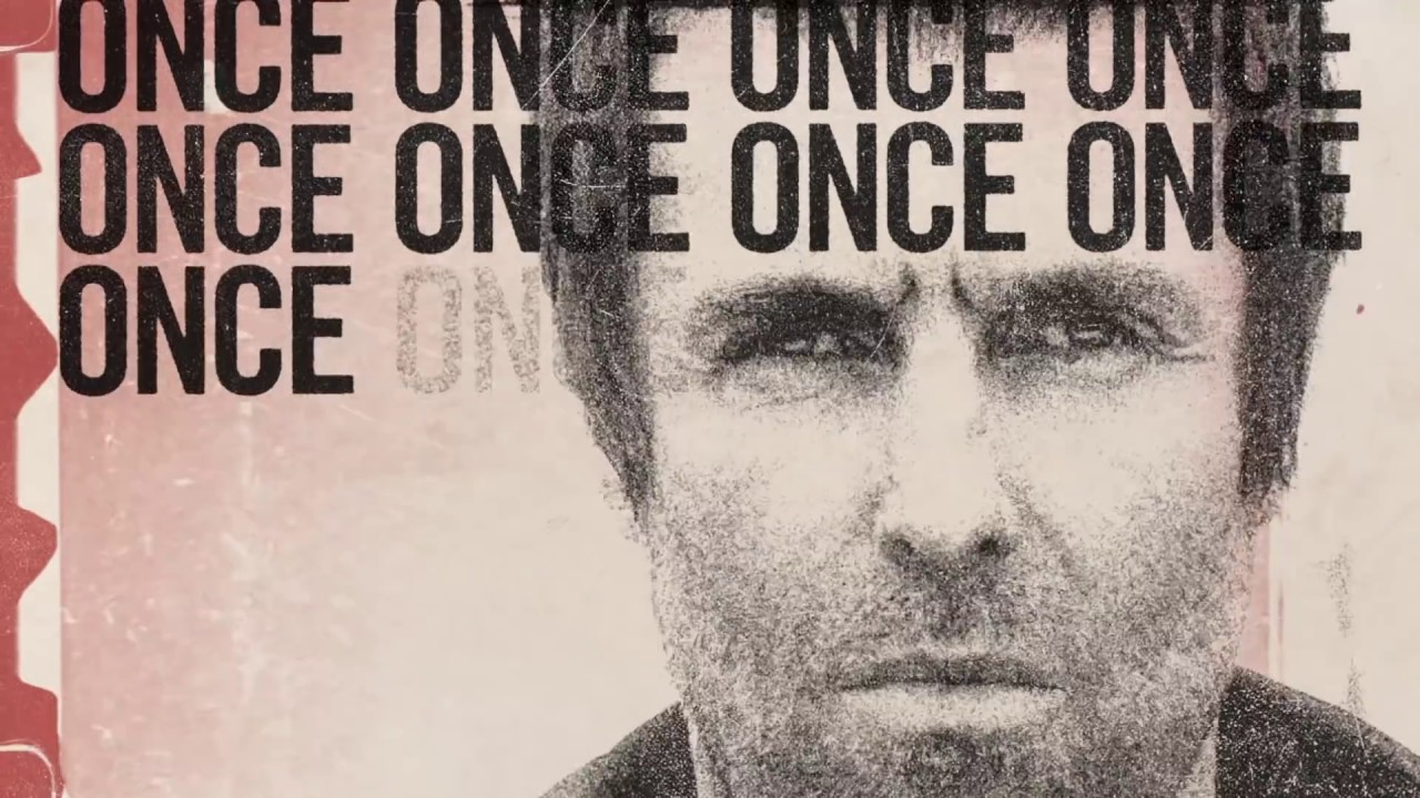 Download Liam Gallagher - Once (Lyric Video)