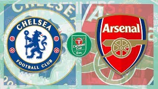 Match Day LIVE 2017/18 // Chelsea v Arsenal - Carabao Cup Semi-Final 1st Leg