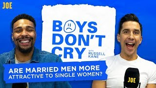 Russell Kane & Jordan Banjo: Are married men more attractive to women? | Boys Don't Cry | S2 E9